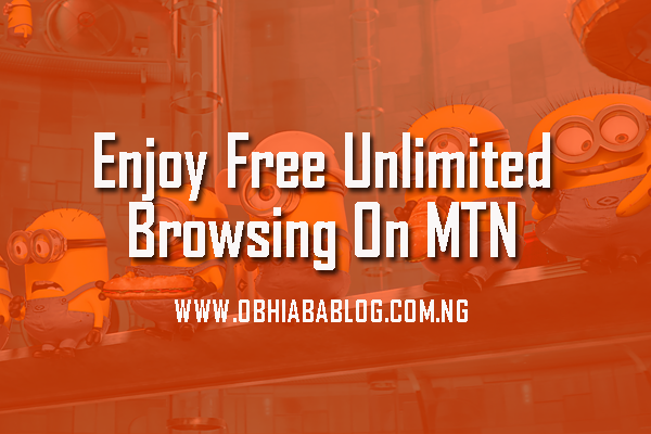 Enjoy Free Unlimited Browsing On MTN
