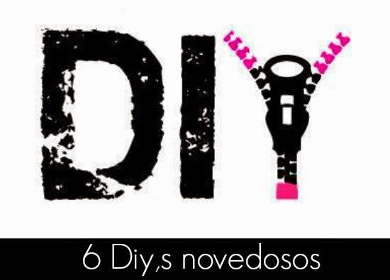 6 Guia Diy, 6 Tutoriales Novedosos