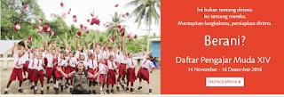 BURUAN DAFTAR !!! DIBUKA PENDAFTARAN GURU INDONESIA MENGAJAR DIBUKA MULAI 14 NOVEMBER - 16 DESEMBER 2016