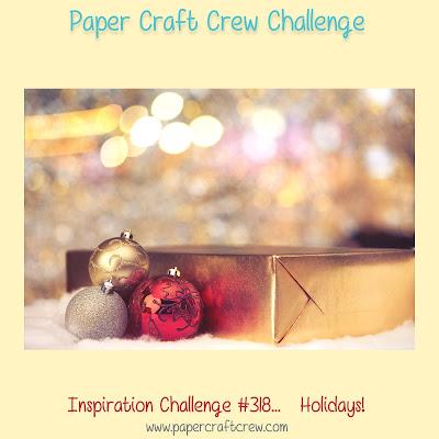 Paper Craft Crew Inspiration Challenge #PCC318