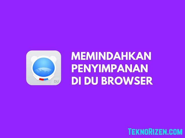 Cara Menyimpan Hasil Download di DU Browser ke Memori Eksternal