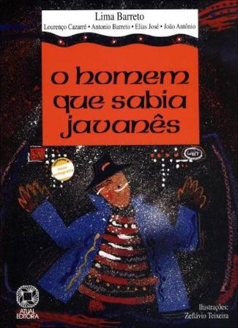 O Homem que Sabia Javanês - Afonso Henriques de Lima Barreto