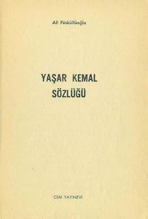 Ali Pusgulluoğlu - Yaşar Kemal Sözlüğü