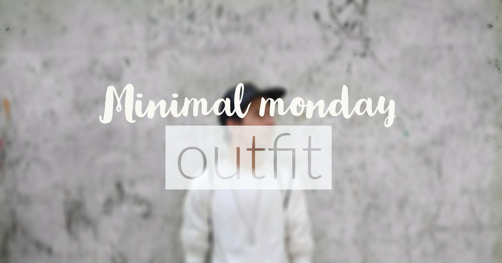 minimal monday outfit