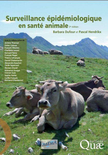 Surveillance épidémiologique en santé animale  (2011) - WWW.VETBOOKSTORE.COM
