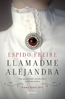 Llamadme Alejandra / Espido Freire