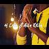 VIDEO:H Chriss Ft Killy-Usicheze Na Muda:Download