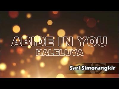Abide In You & Haleluya - Sari Simorangkir