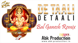 Download-De-Taali-De-Taali-Bal-Ganesh-Remix-Abk-Prouduction-Indiandjremix