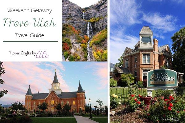 Weekend Getaway Provo Utah Travel Guide Home Crafts By Ali