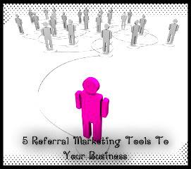 Referral Marketing Tools