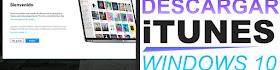 Como Descargar iTunes para Windows 10 Oficial - Fácil y Rápido
