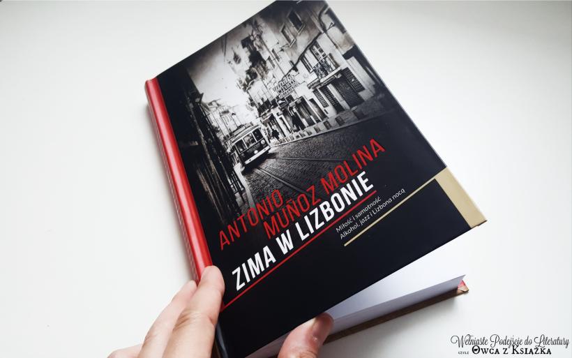 Antonio Muñoz Molina - Zima w Lizbonie, En invierno en Lisboa