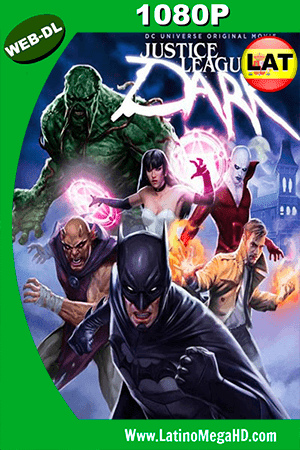 Justice League Dark (2017) Latino HD WEB-DL 1080P ()