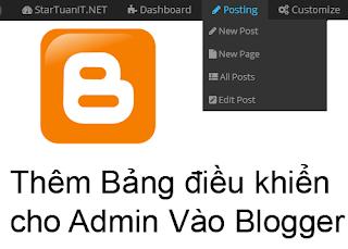Hướng Dẫn Thêm Admin Control Panel Vào Blogger . Bảng điều khiển cho quản trị viên blogspot