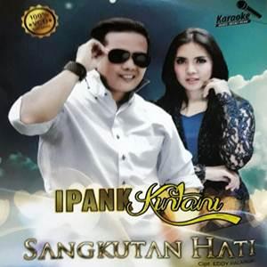 Ipank & Kintani - Sangkutan Hati (Full Album)
