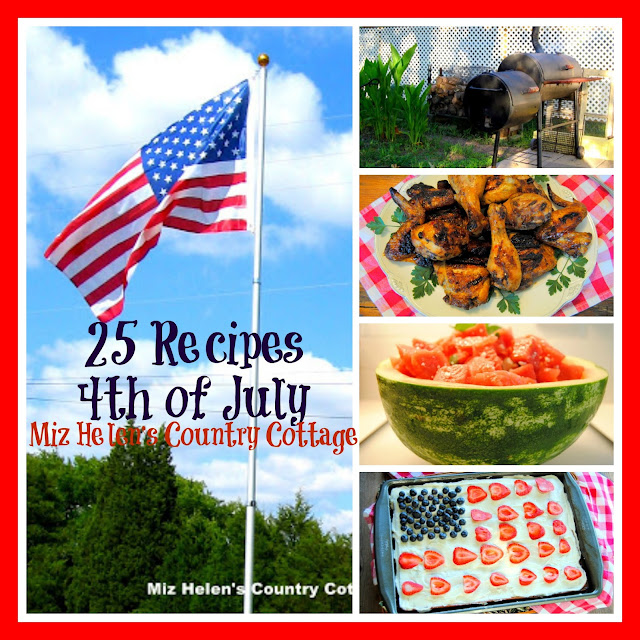 25 Recipes for 4th of July at Miz Helen's Country Cottage