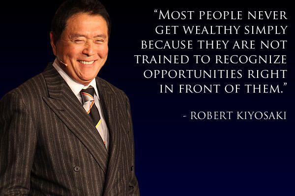 Robert Kiyosaki motivational quotes money management entrepreneur lean startup bootstrapping financial independence