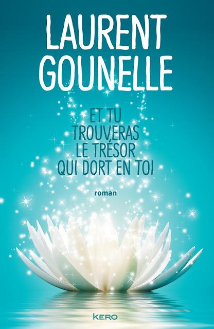 Roman: Et tu trouveras le tresor qui dort en toi de Laurent Gounelle PDF Gratuit