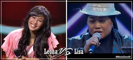 Lisa (X Factor Indonesia) VS Leona (The Voice Indonesia) - .:: Music Zone ID ::.