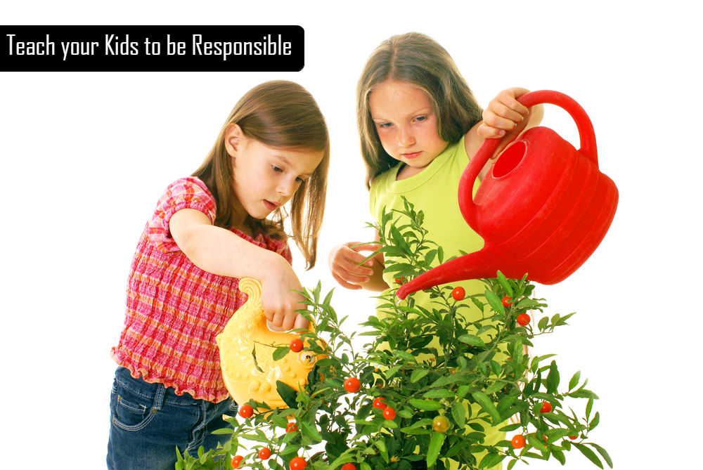 Teach your Kids to be Responsible