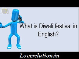 Diwali Festival Information In English