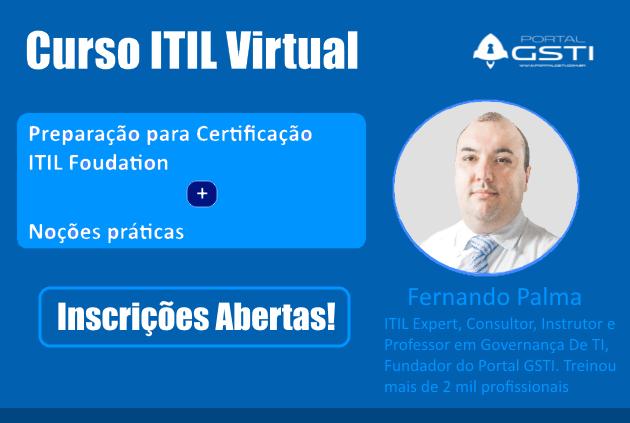 Inscrições Abertas Para a Próxima Turma do Curso ITIL Virtual