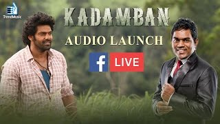 #Kadamban Audio Launch – FB live | Exclusive Interview with Arya and Yuvan