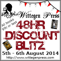 Wittegen Press 48hr Discount Blitz 5th and 6th August 2014