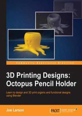 3D Printing Designs by Joe Larson
