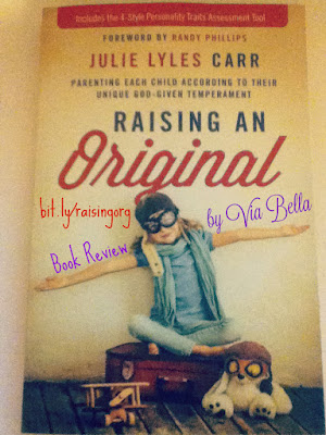 Raising an Original , Julie Lyles Carr, Parenting, Personality, Kids Personality test, MOPS, MOPS DC, Zondervan, book review, via bella