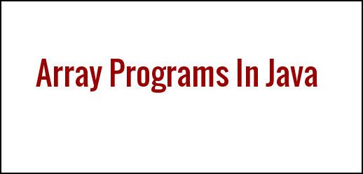 Array Programs In Java