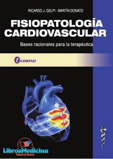 Fisiopatología Cardiovascular. Bases Racionales Para la Terapéutica - Gelpi, Donato