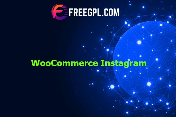 WooCommerce Instagram Nulled Download Free