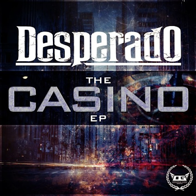 DESPERADO - CASINO (FULL EP STREAM & DOWNLOAD)