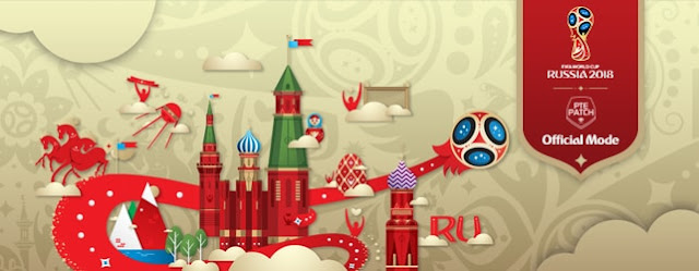 PES 2018 PTE Patch World Cup Russia 2018 Mode