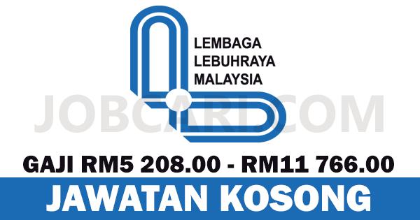 JAWATAN KOSONG LEMBAGA LEBUHRAYA MALAYSIA LLM
