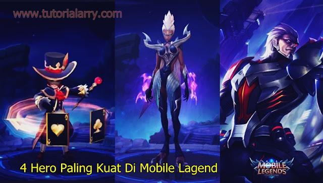 4 Hero Paling Kuat Di Mobile Lagend