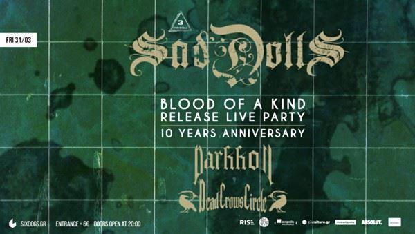 SadDoLLs: Παρασκευή 31 Μαρτίου @ Six Dogs επετειακό live και παρουσίαση νέου album