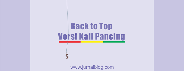 Membuat Tombol Back to Top Versi Kail Pancing