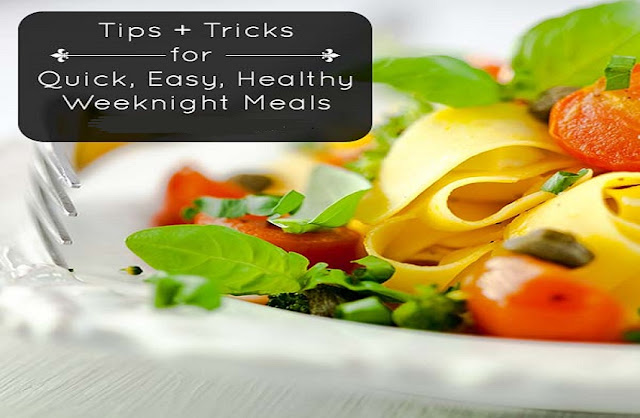 Easy Healthy Meals For Your family