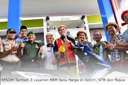 KESDM Tambah 3 Layanan BBM Satu Harga di Kaltim, NTB dan Papua