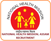 NHM ASSAM RECRUITMENT 1018 NURSE,LAB TECHNICIAN & OTHERS 2019 | LAST DATE: 25.03.2019