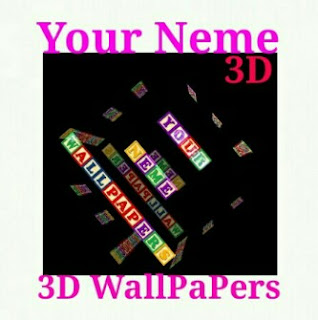 Apne Neme Ka 3D Live Wallpaper Kaise Banaye ?