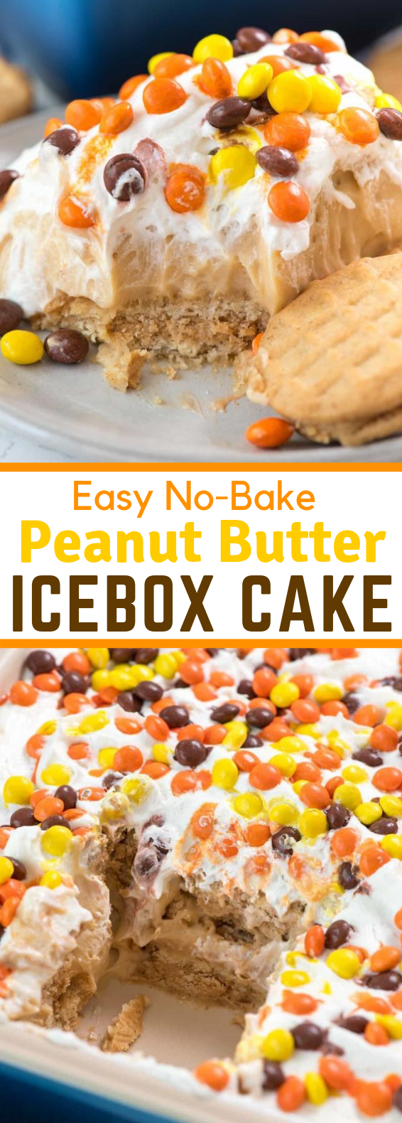 NO BAKE PEANUT BUTTER ICEBOX CAKE #desserts #sweets