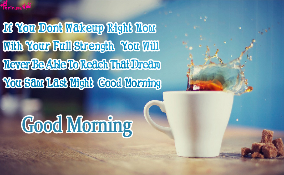 Good Morning Coffee Cup Images With Morning Quotes