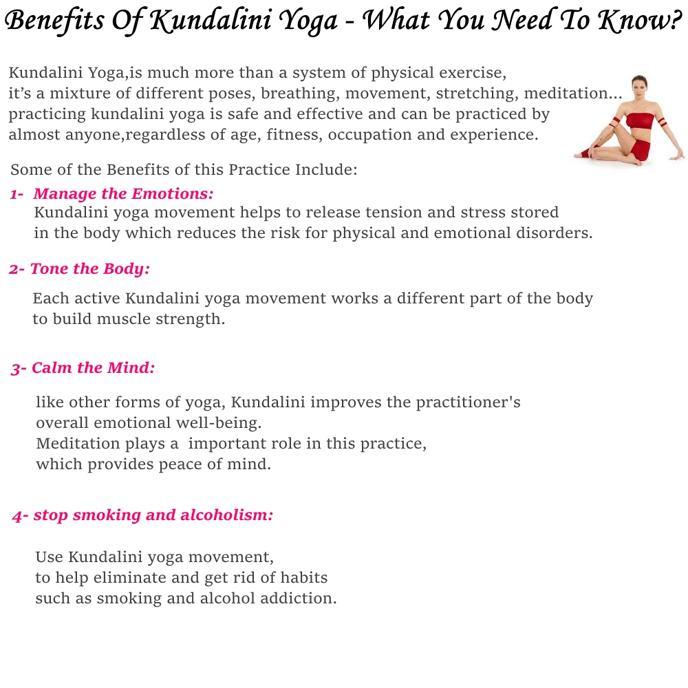 Benefits Of Kundalini YogaYoga Is An Ancient Practice That Originated In India There Are Several Branches And Typeskundalini Yoga East Exercises