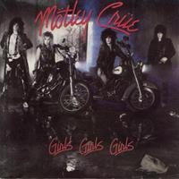 [1987] - Girls, Girls, Girls