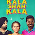 Kala Shah Kala ( Full Movie)