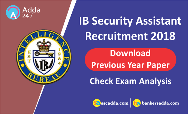 IB Security Assistant Previous Year Paper & Exam Analysis